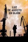 Luz de Agosto en Gijón