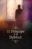 El Príncipe y el Dybbuk