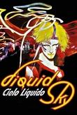 Liquid Sky (Cielo líquido)