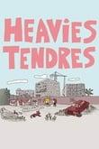 Heavies tendres