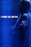 L'home del metro