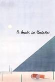 Mi amado, las montañas