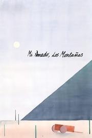 Mi amado, las montañas (C)