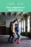 Time Subjective in Objective Time