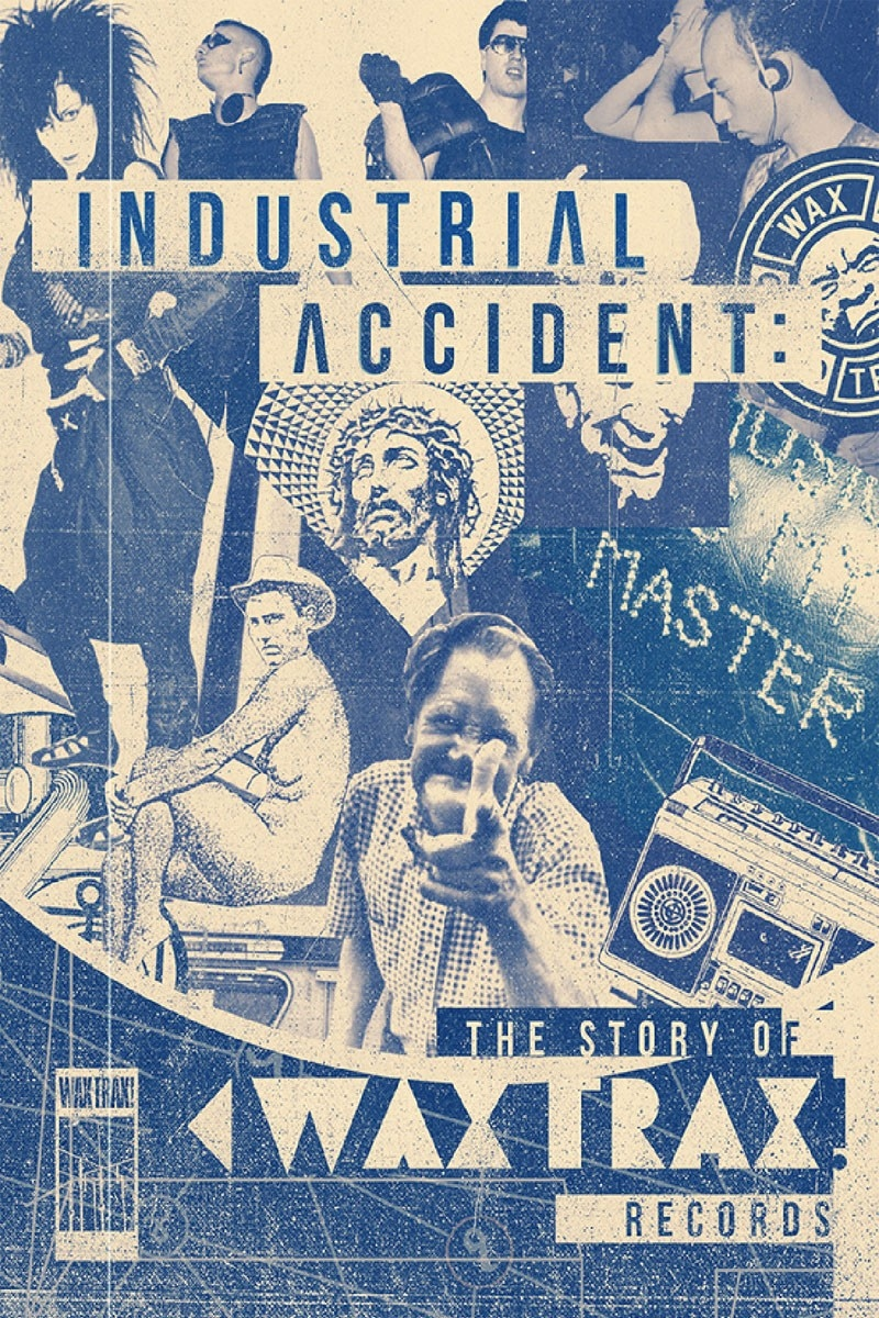 The Story of Wax Trax! Records