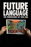 Future Language: The Dimensions of Von LMO