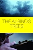 The Albino's Trees