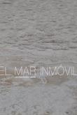 El mar inmóvil