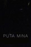 Puta Mina