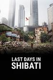Últims dies a Shibati
