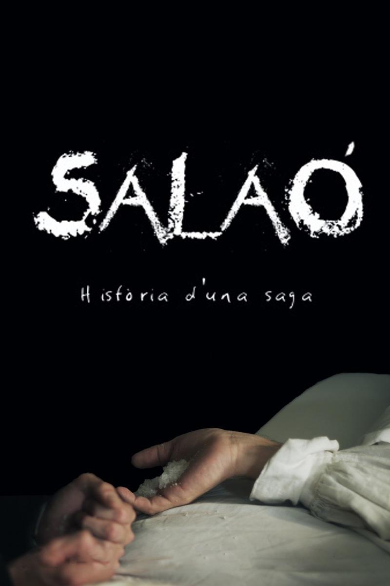 Salaó: Història d'una saga