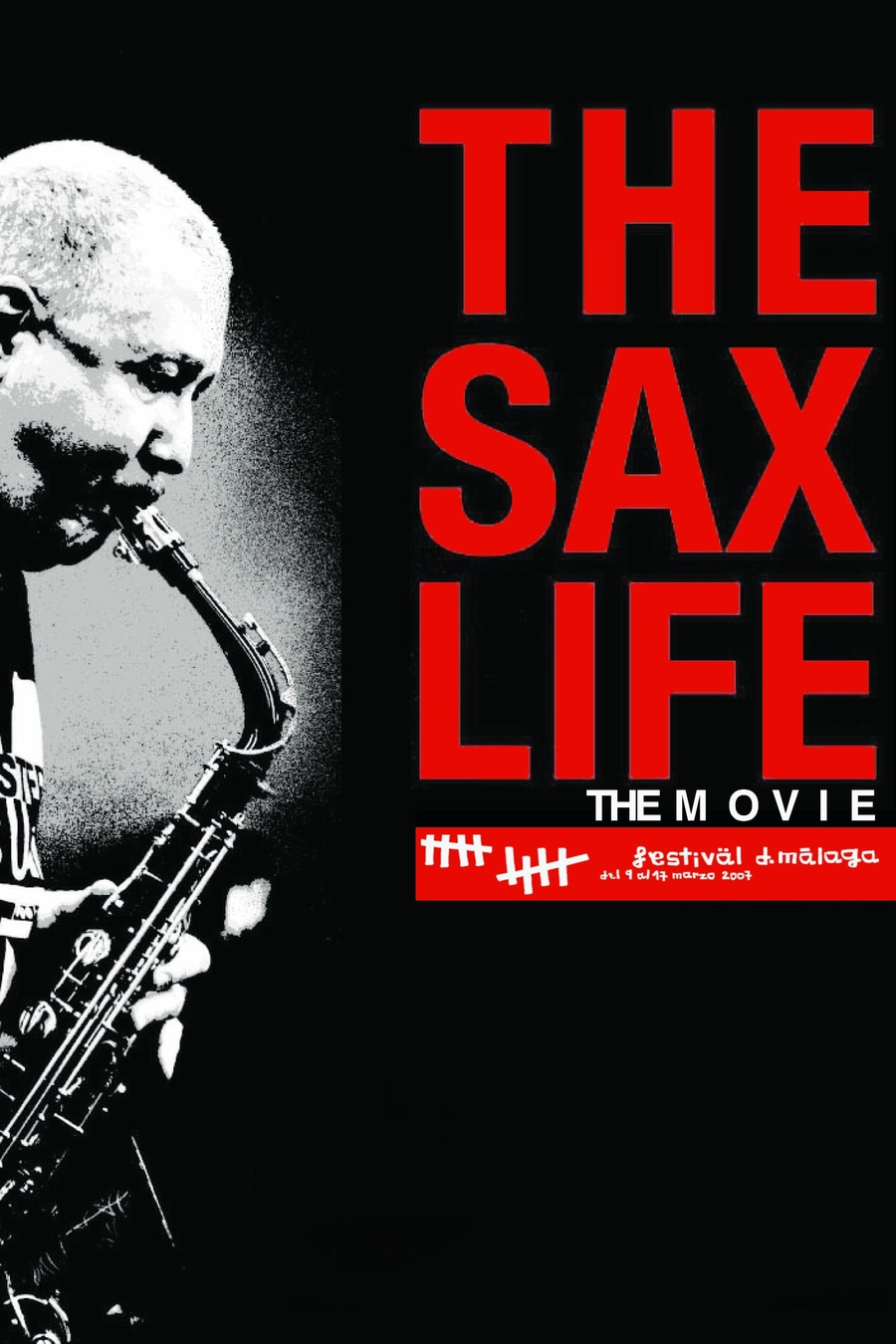 The Sax Life: The Movie