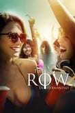 The Row, la hermandad