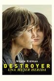 Destroyer. Una dona ferida