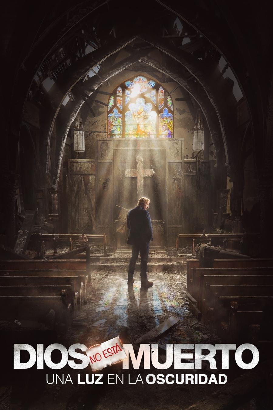 Dios no está muerto: Una luz en la oscuridad