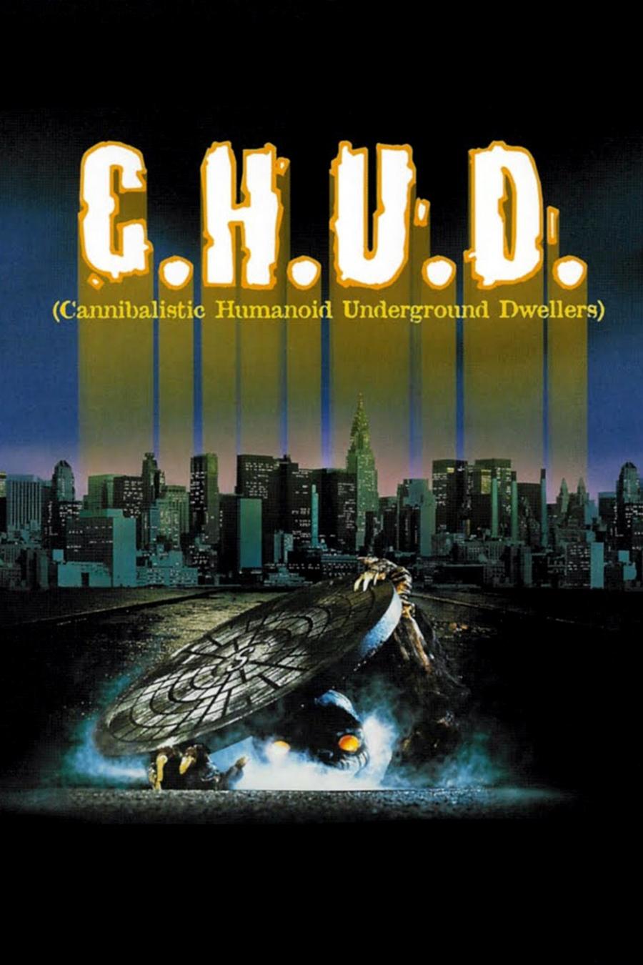C.H.U.D. (Caníbales Humanoides Ululantes Demoníacos)