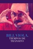 Bill Viola, tiempos de tránsito