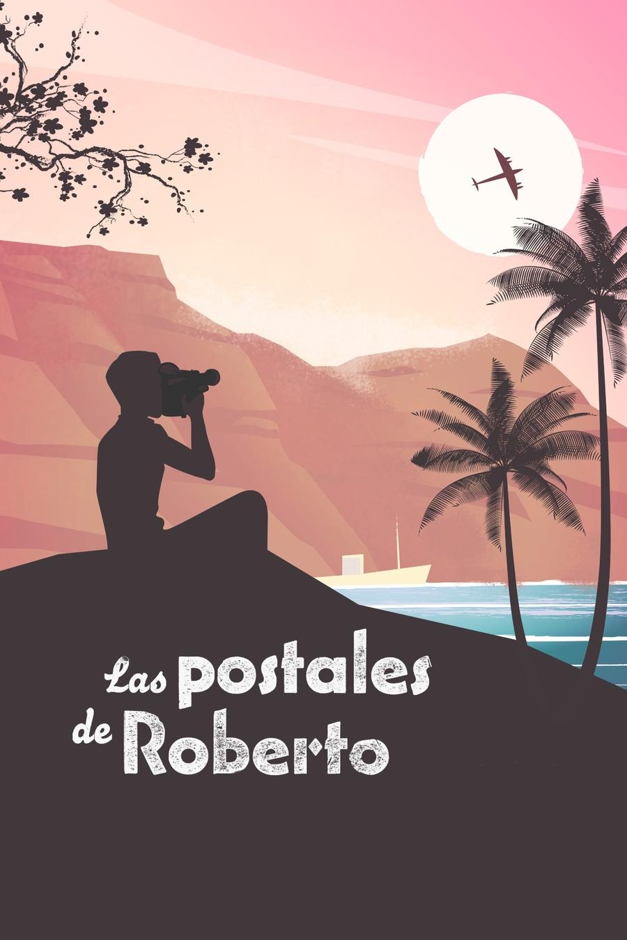 Las postales de Roberto