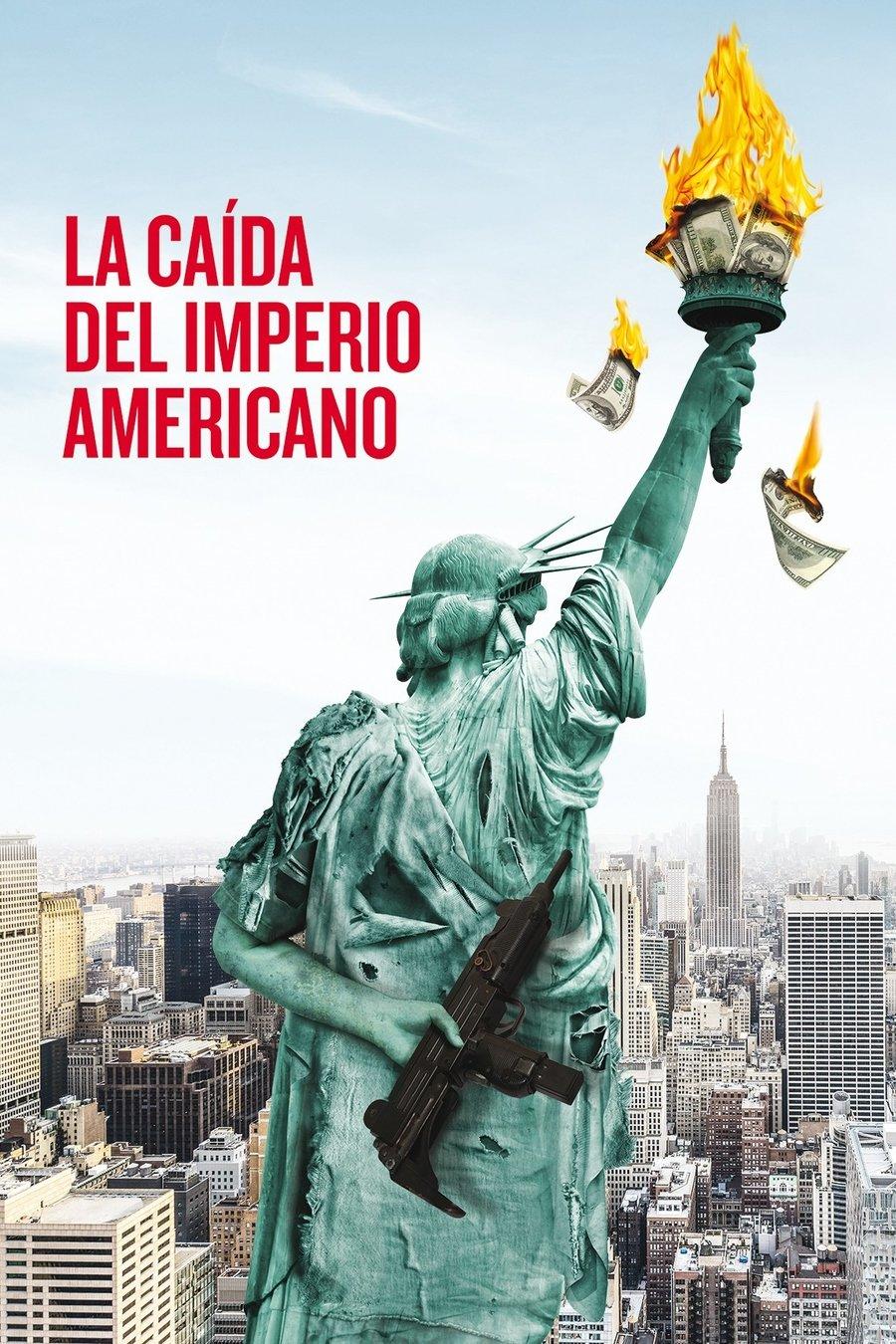 La caiguda de l'imperi americà