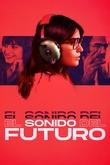 El sonido del futuro