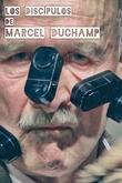 Els deixebles de Marcel Duchamp