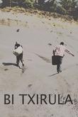 Bi Txirula