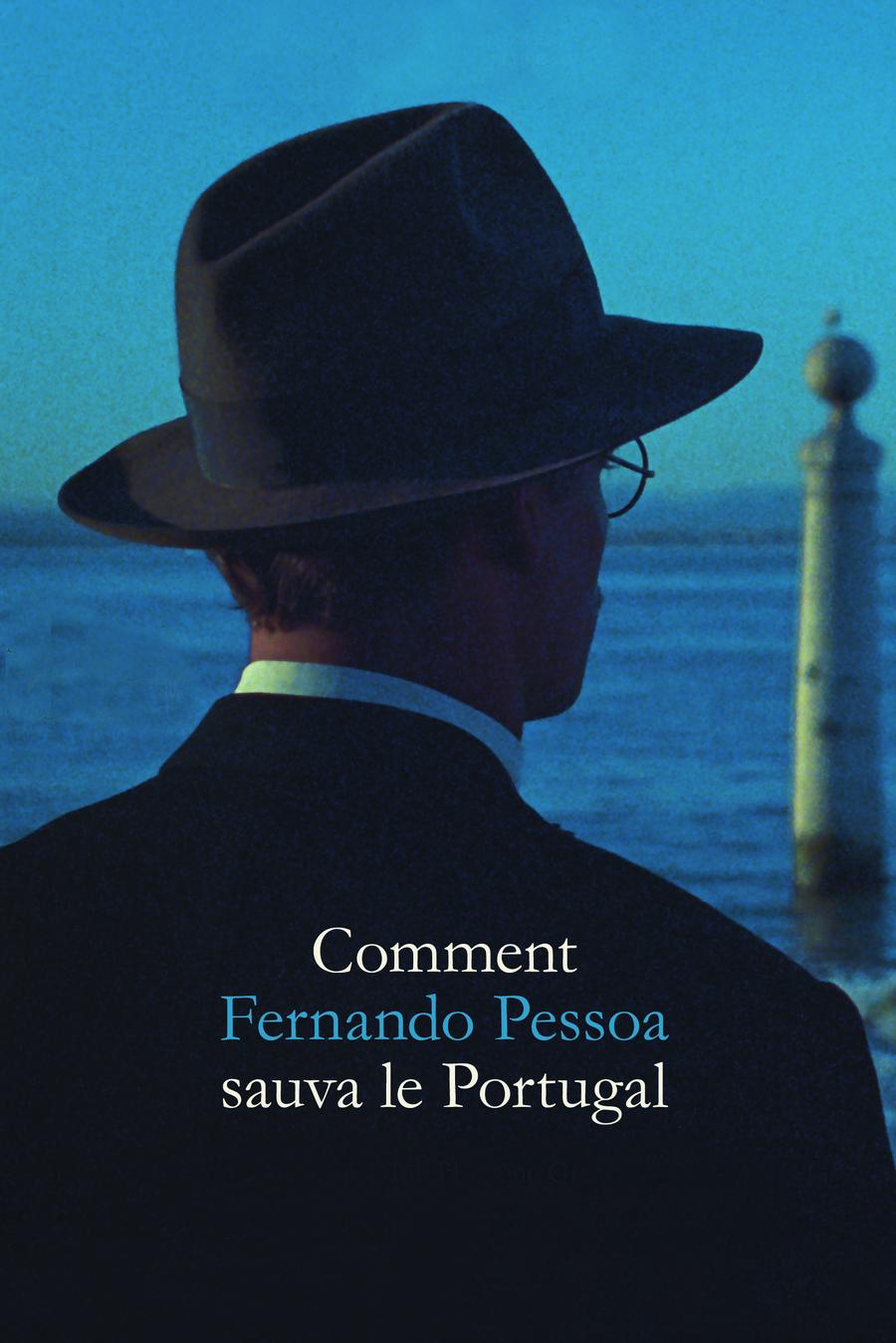 Cómo Fernando Pessoa salvó Portugal