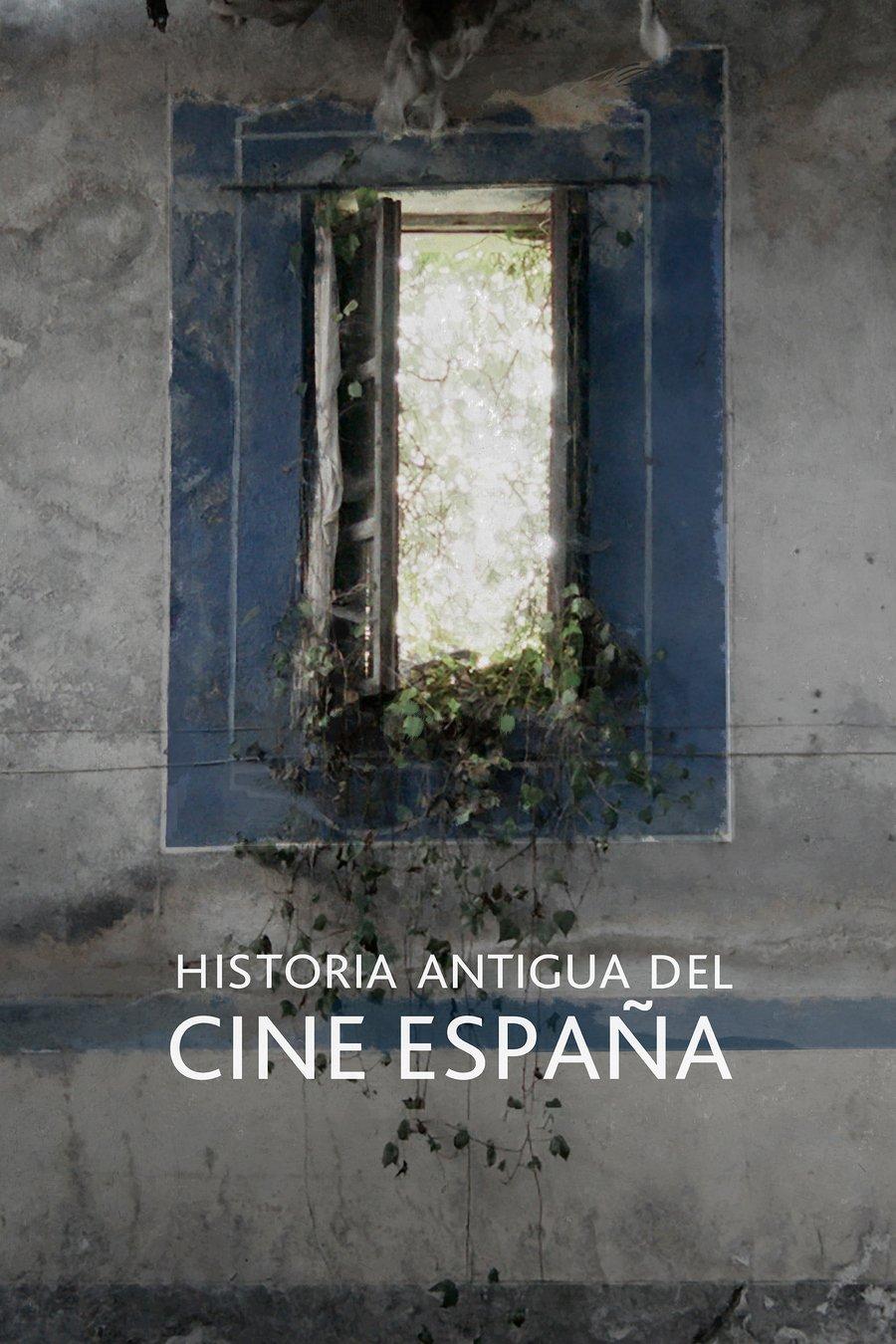 Historia Antigua del Cine España