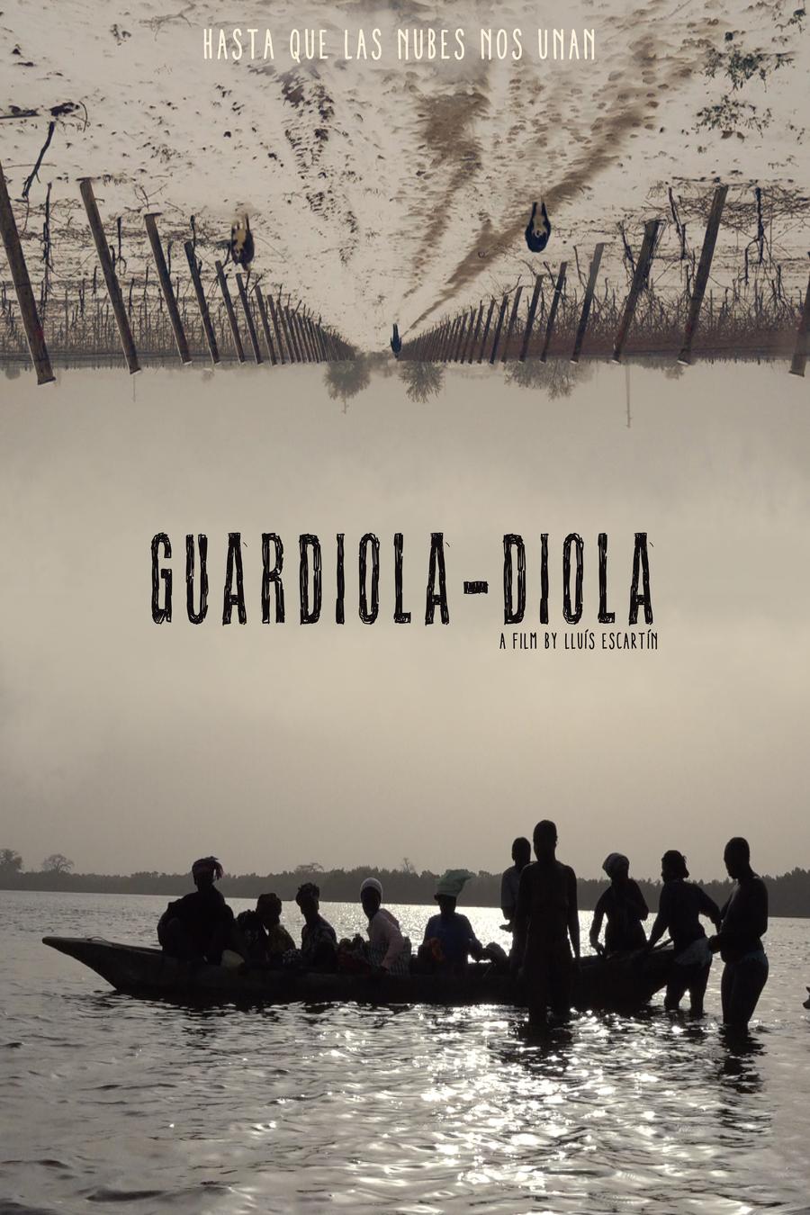 Hasta que las nubes nos unan, Guardiola - Diola