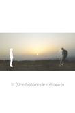 III (Une histoire de mémoire)