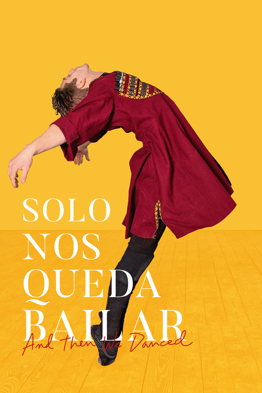 Solo nos queda bailar (And Then We Danced)