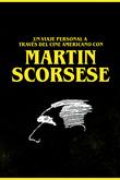 Un viaje personal a través del cine americano con Martin Scorsese