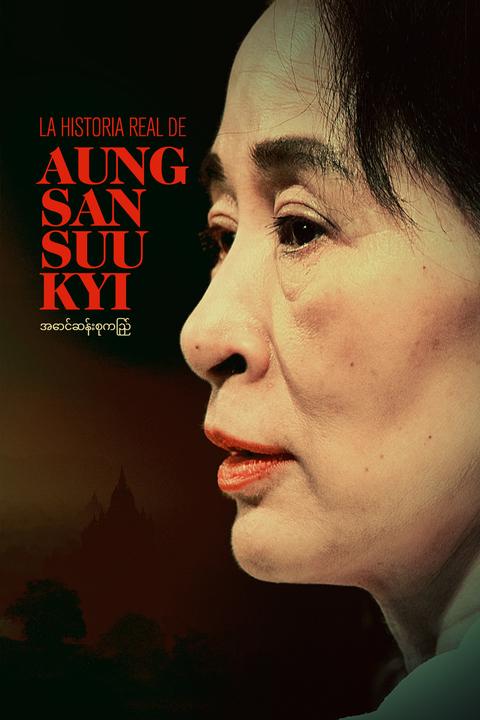 La historia real de  Aung San Suu Kyi