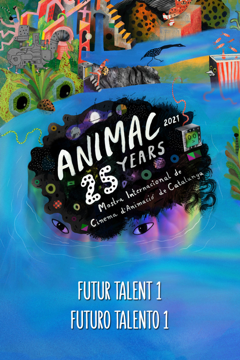Animac - Futur Talent 1. Cortos