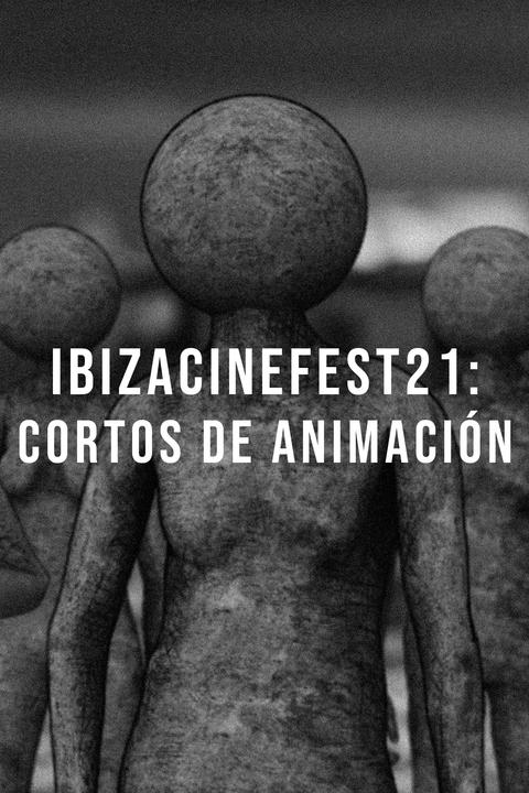 IbizaCineFest21: Cortos de Animación