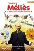George Méliès, el Primer Mago del Cine Vol. 1