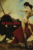 Sé villana. La Sevilla del diablo.