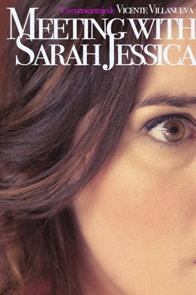 Meeting with Sarah Jessica