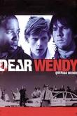 Dear Wendy (Querida Wendy)