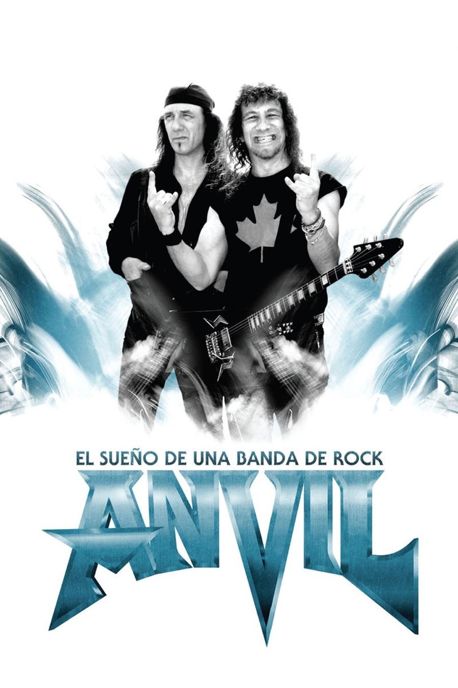 Anvil. El sueño de una banda de Rock