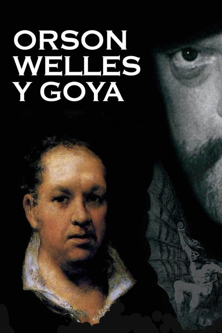 Orson Welles y Goya