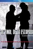 Al final de la escapada (2010)