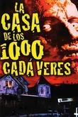 La casa de los 1.000 cadáveres