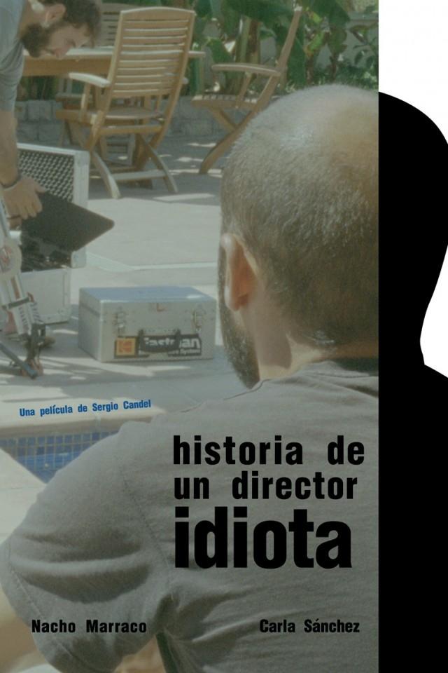 Historia de un director idiota