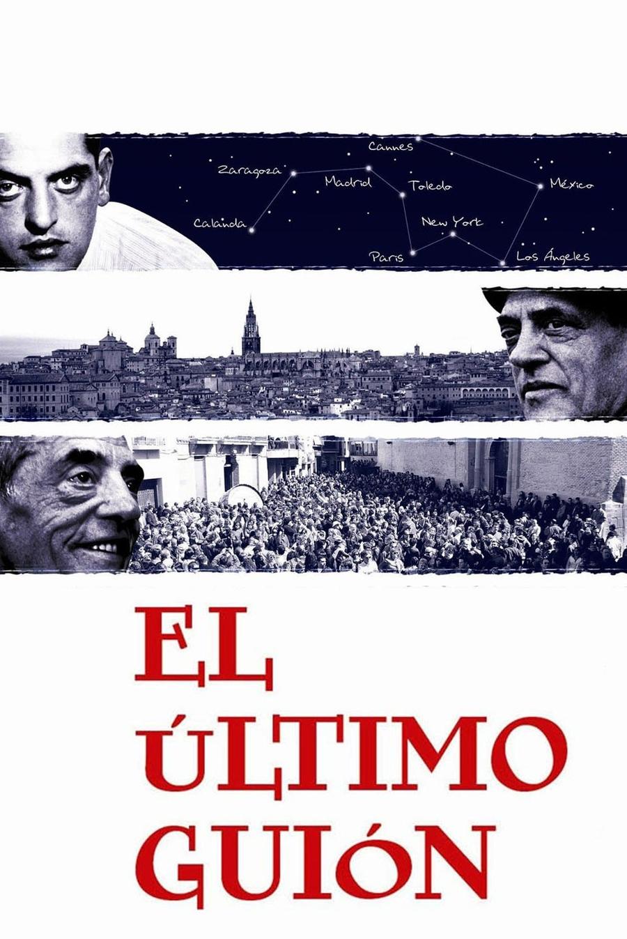 El Último Guión: Buñuel en la memoria