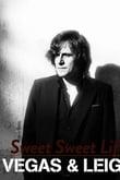 Sweet Sweet Life (Vegas & Leigh)