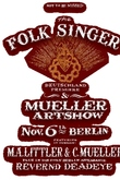 The Folk Singer. A Tale of Men, Music and America