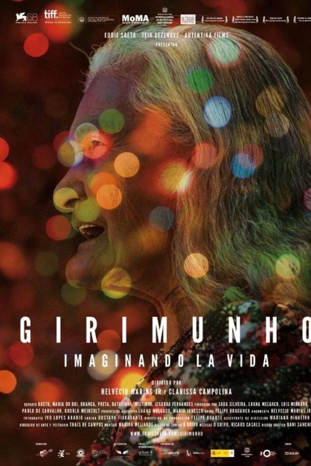 Girimunho: imaginando la vida