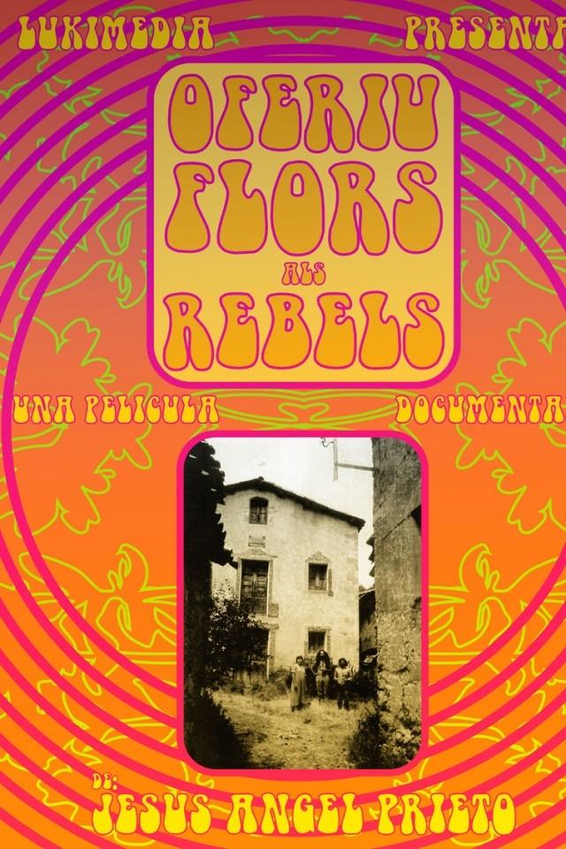 Ofreced Flores a los Rebeldes
