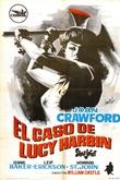El Caso De Lucy Harbin